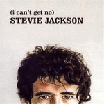 Stevie Jackson, (I Can't Get No)