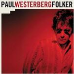 Paul Westerberg, Folker