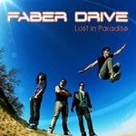 Faber Drive, Lost In Paradise