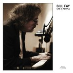 Bill Fay, Life Is People