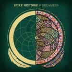 Belle Histoire, Dreamers