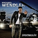 Michael Wendler, Spektakulaer