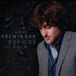 Noah Preminger, Before The Rain