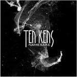 Ten Kens, Namesake