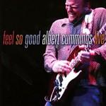 Albert Cummings, Feel So Good