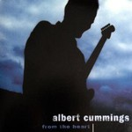 Albert Cummings, From The Heart