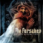 The Forsaken, Beyond Redemption