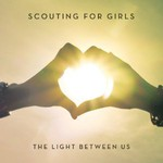 Scouting for Girls, The Light Between Us