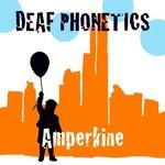 Deaf Phonetics, Amperkine