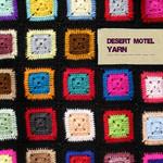 Desert Motel, Yarn
