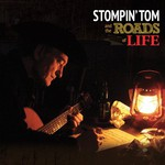 Stompin' Tom, Stompin' Tom and the Roads of Life