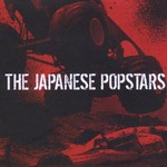 The Japanese Popstars, We Just Are