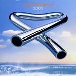 Mike Oldfield, Tubular Bells 2003