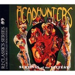 The Headhunters, Survival Of The Fittest/Straight From The Gate