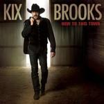 Kix Brooks, New To This Town