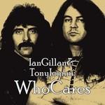 Ian Gillan & Tony Iommi, WhoCares