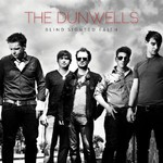 The Dunwells, Blind Sighted Faith