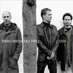 Brad Mehldau Trio, Ode