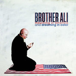 Brother Ali, Mourning In America And Dreaming In Color