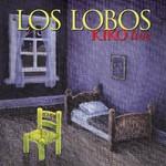 Los Lobos, Kiko Live