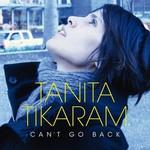 Tanita Tikaram, Can't Go Back