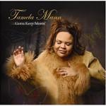 Tamela Mann, Gotta Keep Movin'