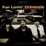 Fun Lovin' Criminals, Come Find Yourself mp3