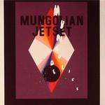 Mungolian Jetset, Mungodelics