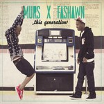 Murs & Fashawn, This Generation
