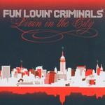 Fun Lovin' Criminals, Livin' in the City mp3