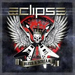 Eclipse, Bleed & Scream