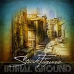 Stick Figure, Burial Ground