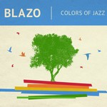 Blazo, Colors of Jazz