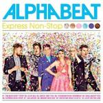 Alphabeat, Express Non-Stop