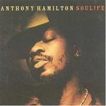 Anthony Hamilton, Soulife