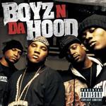 Boyz N Da Hood, Boyz n Da Hood