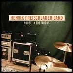 Henrik Freischlader Band, House in the Woods