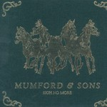 Mumford & Sons, Sigh No More (Deluxe Edition) mp3