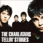 The Charlatans, Tellin' Stories (Expanded Edition) mp3
