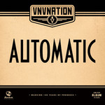 VNV Nation, Automatic