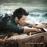 Alejandro Sanz, La Musica No Se Toca