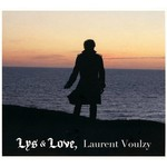Laurent Voulzy, Lys & Love