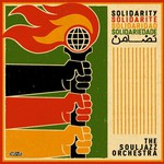 The Souljazz Orchestra, Solidarity