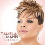 Tamela Mann, Best Days