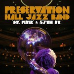 Preservation Hall Jazz Band, St. Peter & 57th St.