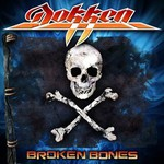 Dokken, Broken Bones