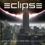 Eclipse, The Truth and a Little More