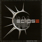 Eclipse, Second To None