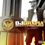 DJ Drama, Quality Street Music