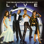 The Manhattan Transfer, Live mp3